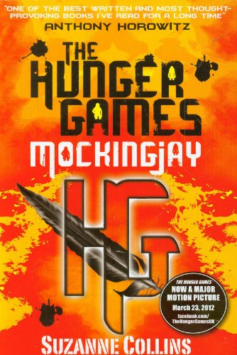 Mockingjay [Paperback] by Collins, Suzanne ( Author: Collins, Suzanne