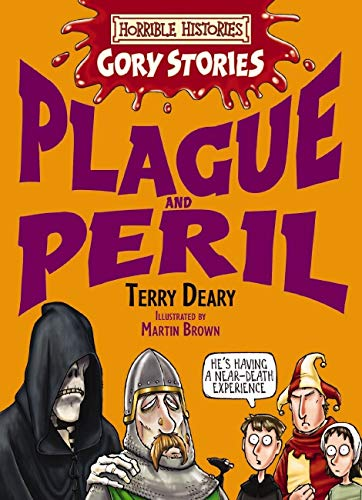 9781407109565: Plague and Peril (Horrible Histories Gory Stories)