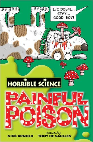 9781407109572: Painful Poison (Horrible Science)