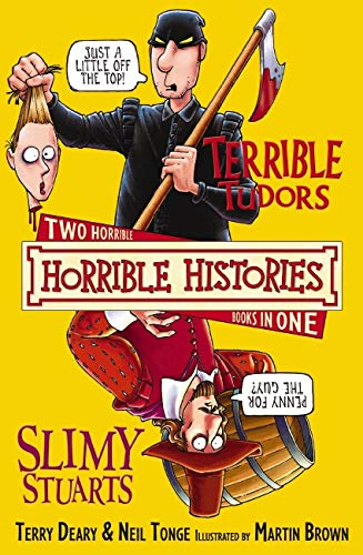 9781407109718: Terrible Tudors and Slimy Stuarts (Horrible Histories Collections)