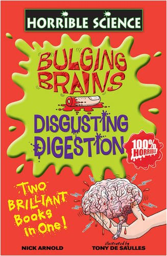 9781407109725: Bulging Brains and Disgusting Digestion (Horrible Science)