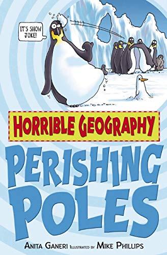 9781407109879: Perishing Poles (Horrible Geography)