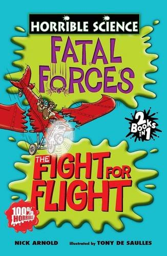 9781407109947: Fatal Forces AND The Fight for Flight (Horrible Science)