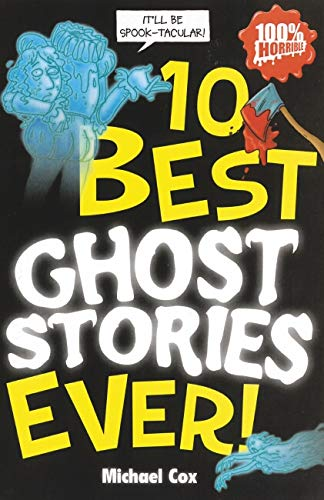 9781407110332: 10 Best Ghost Stories Ever (10 Best Ever)