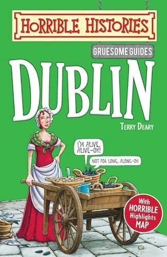 9781407110714: Gruesome Guides: Dublin (Horrible Histories)