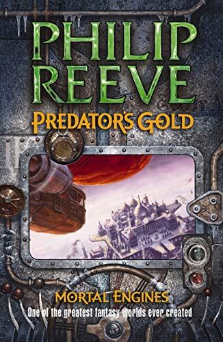 9781407110929: Predator's Gold (Mortal Engines Quartet 2)
