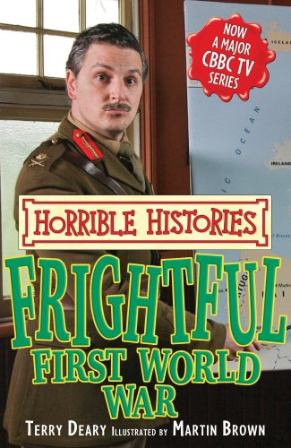 9781407111278: Frightful First World War (Horrible Histories TV Tie-in)