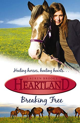 Breaking Free (Heartland 3), Brooke, Lauren, Used; Good Book