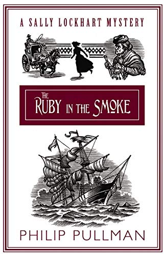 9781407111698: The Ruby in the Smoke (Sally Lockhart Quartet)