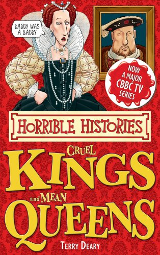 9781407111827: Cruel Kings and Mean Queens (Horrible Histories Special)
