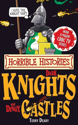 9781407111834: Dark Knights and Dingy Castles (Horrible Histories Special)