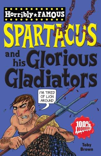 9781407111957: Spartacus and His Glorious Gladiators