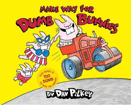 9781407111995: Make Way For Dumb Bunnies