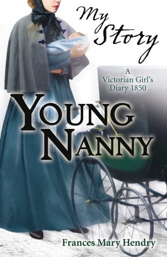 9781407112046: Young Nanny (My Story)