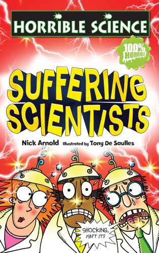 9781407112077: Suffering Scientists (Horrible Science)