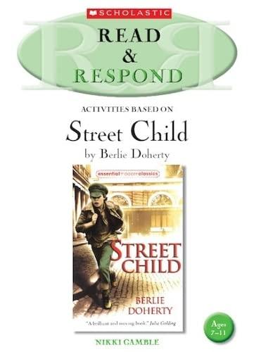 9781407113982: Street Child (Read & Respond)