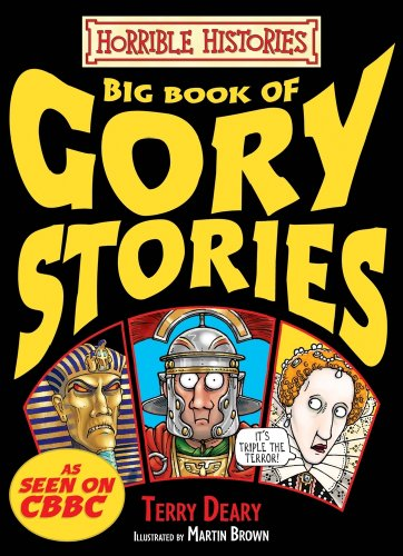 9781407115139: Big Book of Gory Stories (Horrible Histories Gory Stories) by Terry Deary (2010-05-03)