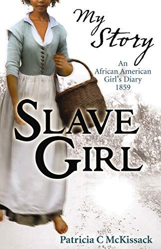 9781407115160: Slave Girl (My Story)