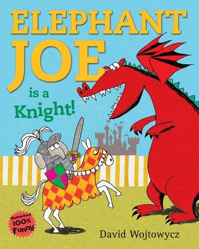 9781407115573: Elephant Joe Is a Knight!
