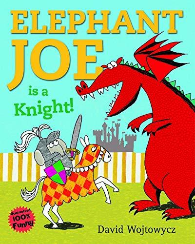 9781407115603: Elephant Joe Is a Knight!