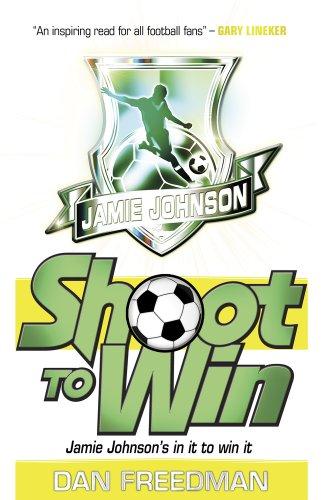 9781407116129: Shoot to Win (Jamie Johnson)