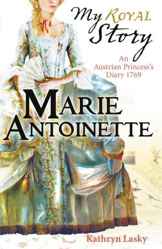 9781407116181: Marie Antoinette (My Royal Story)
