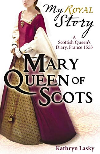 9781407116228: Mary Queen of Scots (My Royal Story)