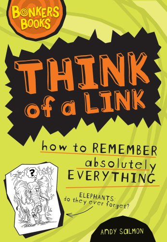 9781407116488: Think of a Link: How to Remember Absolutely Everything? (Bonkers Books)