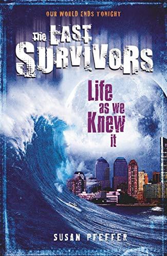 9781407117317: Life as We Knew it (Last Survivors)