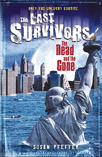 9781407117324: The Dead and the Gone (The Last Survivors, Book 2)