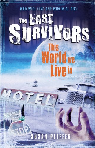 9781407117331: This World We Live In (Last Survivors)