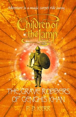 9781407117652: The Grave Robbers of Genghis Khan (Children of the Lamp)