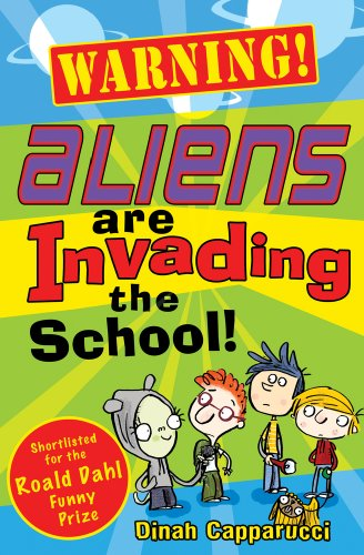 9781407117669: Warning! Aliens are Invading the School!