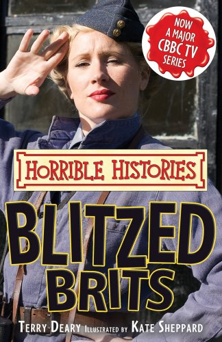 9781407117713: The Blitzed Brits (Horrible Histories)