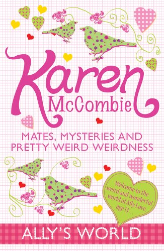 9781407117898: Mates, Mysteries and Pretty Weird Weirdness (Ally's World)