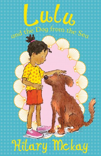 Lulu and the Dog from the Sea (1407117920) by Hilary McKay