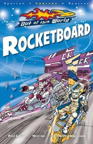 Rocketboard. (Out of This World): Paul Collins