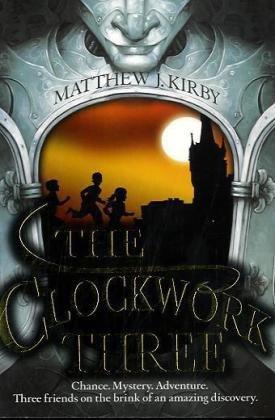 9781407120409: The Clockwork Three