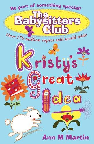 9781407120430: Kristy's Great Idea (Babysitters Club)