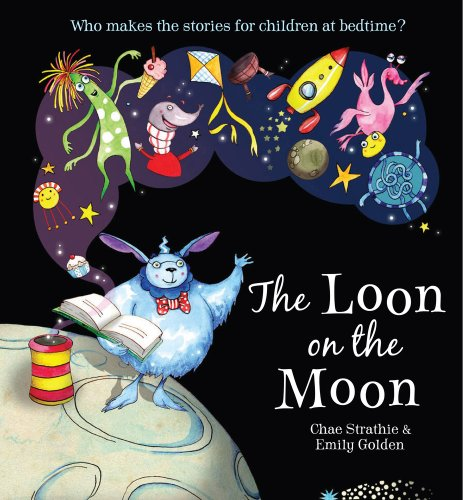 9781407120799: The Loon on the Moon