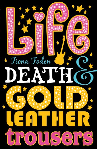 9781407120867: Life, Death and Gold Leather Trousers