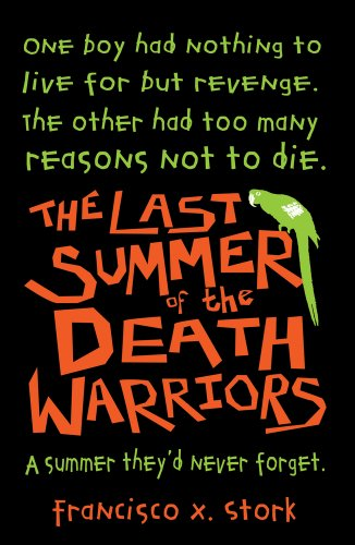 9781407121024: The Last Summer of the Death Warriors