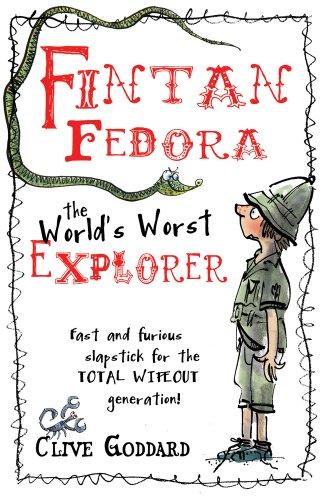 9781407121031: Fintan Fedora: The World's Worst Explorer
