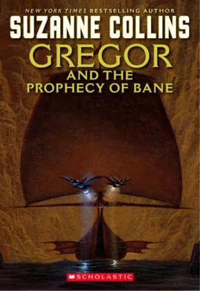 9781407121147: Gregor and the Prophecy of Bane (The Underland Chronicles)