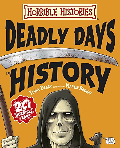 9781407121451: Deadly Days in History (Horrible Histories)