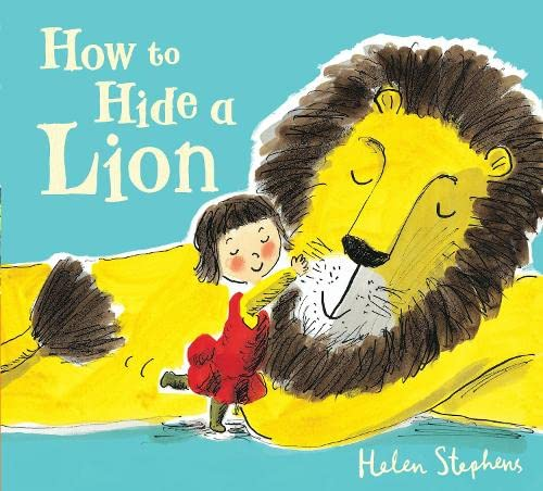 9781407121611: How to Hide a Lion