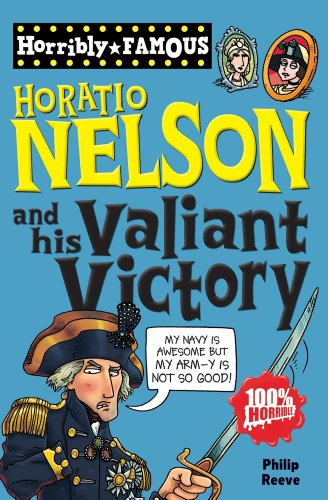 9781407124070: Horatio Nelson and His Valiant Victory