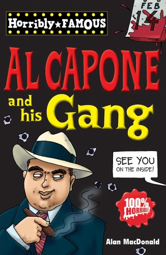 9781407124117: Horribly Famous: Al Capone and His Gang