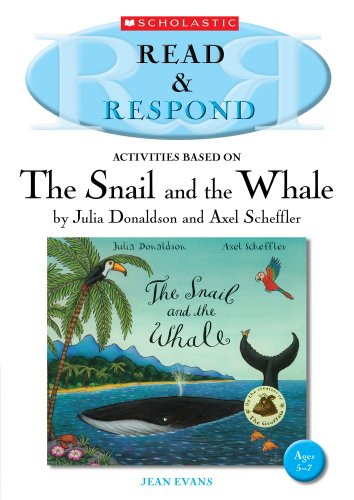 9781407127033: The Snail and the Whale (Read & Respond)