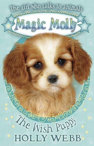 The Wish Puppy (Magic Molly): Webb, Holly